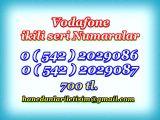 HANEDANLAR İLETİŞİM den Vadofone TARZ NUMARALAR... 0 ( 542 ) 2029086