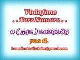 HANEDANLAR İLETİŞİM den Vadofone TARZ NUMARALAR... 0 ( 542 ) 2029089