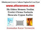 Alüminyum Çerçeve Ankara Toptan En Ucuz Fiyat